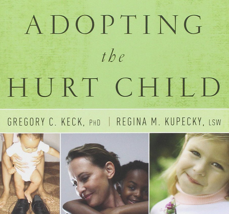 Adopting the hurt child, cover